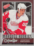 2008-09 O-PEE-CHEE - JONATHAN ERICSSON #535 MARQUEE ROOKIE