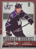2008-09 O-PEE-CHEE - DREW DOUGHTY #766 MARQUEE ROOKIE