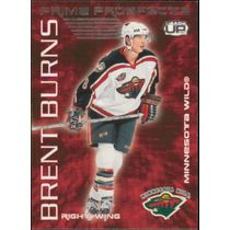 2003-04 HEADS UP - BRENT BURNS #11 PRIME PROSPECTS