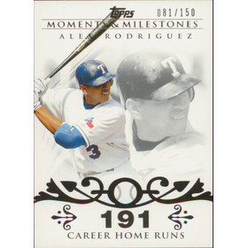 2008 Topps Moments & Milestones - Alex Rodriguez #1 191 Career Home Runs 81/150