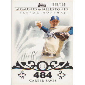 2008 Topps Moments & Milestones - Trevor Hoffman #32 484 Career Saves 89/150