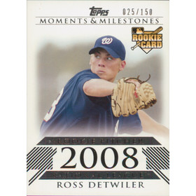2008 Topps Moments & Milestones - Ross Detwiler #179 Rookie 25/150