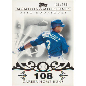 2007 Topps Moments & Milestones - Alex Rodriguez #1 108 Career Home Runs 138/150