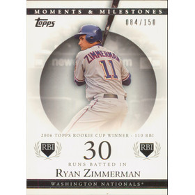 2007 Topps Moments & Milestones - Ryan Zimmerman #68 30 Runs Batted In 84/150