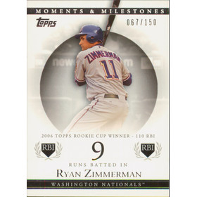 2007 Topps Moments & Milestones - Ryan Zimmerman #68 9 Runs Batted In 67/150
