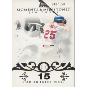 2008 Topps Moments & Milestones - Jim Thome #85 15 Career Homeruns 100/150