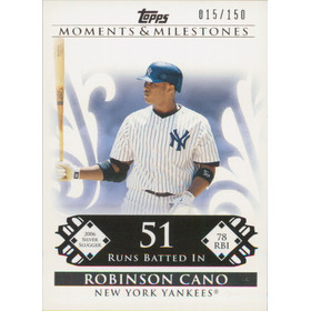 2008 Topps Moments & Milestones - Robinson Cano #70 51 Runs Batted In 15/150