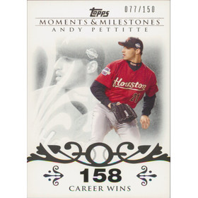 2008 Topps Moments & Milestones - Andy Pettitte #112 158 Career Wins 77/150