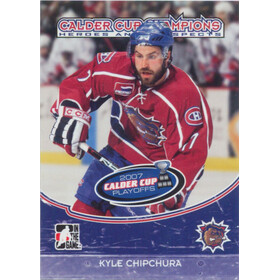 2007-08 HEROES AND PROSPECTS - KYLE CHIPCHURA #CC-02 CALDER CUP CHAMPIONS
