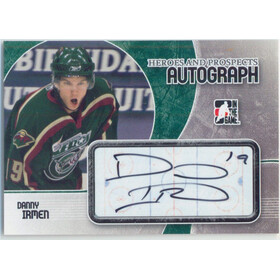 2007-08 HEROES AND PROSPECTS - DANNY IRMEN #A-DI AUTOGRAPH