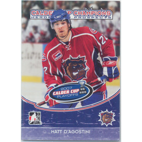 2007-08 HEROES AND PROSPECTS - MATT D'AGOSTINI #CC-04 CALDER CUP CHAMPIONS