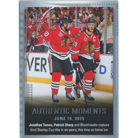 2015-16 SP AUTHENTIC - JONATHAN TOEWS/PATRICK SHARP #159 AUTHENTIC MOMENTS