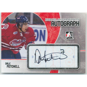 2007-08 HEROES AND PROSPECTS - DALE MITCHELL #A-DM AUTOGRAPH