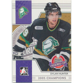 2005-06 HEROES AND PROSPECTS - DYLAN HUNTER #MC-03 MEMORIAL CUP
