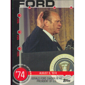 2015 Topps - Gerald Ford Sworn In As President Baseball History #8A