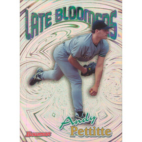 1999 Bowman - Andy Pettitte Late Bloomers #LB5