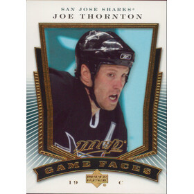 2007-08 MVP - JOE THORNTON #GF6 GAME FACE