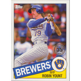 2020 Topps - Robin Yount 1985 Topps 35th Anniversary #85-61