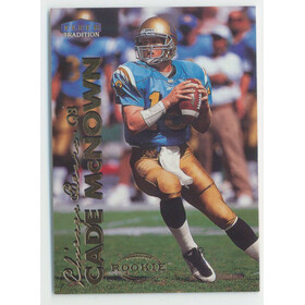 1999 Fleer Traditional - Cade McNown RC #289