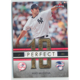 2007 Fleer - Mike Mussina Perfect 10 American League #PA-MM