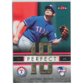 2007 Fleer - Michael Young Perfect 10 American League #PA-MY