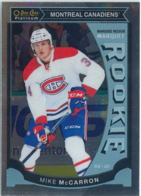 2015-16 OPC PLATINUM - MIKE MCCARRON #M39 MARQUEE ROOKIE