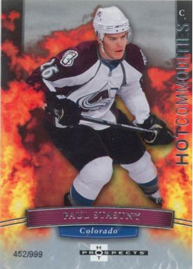 2007-08 HOT PROSPECTS - PAUL STASTNY #144 HOT COMMODITIES 452/999