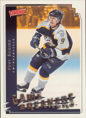 2006-07 VICTORY - PAUL KARIYA #GB26 GAME BREAKERS